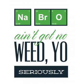 Ain't Got No Weed Science Tshirt
